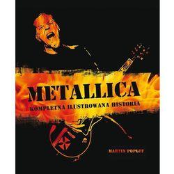 Metallica kompletna ilustrowana historia (opr. twarda)