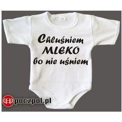 Chluśniem mleko bo nie uśniem - body niemowlęce