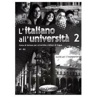 Książki do nauki języka, L'italiano All'universita 2: : Guida Per L'insegnante (opr. miękka)