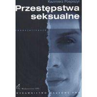 Paranauki i zjawiska paranormalne, PRZESTĘPSTWA SEKSUALNE (oprawa miękka) (Książka) (opr. miękka)