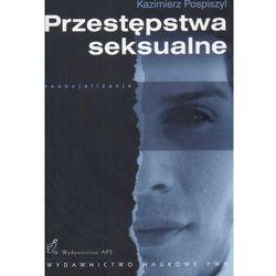 PRZESTĘPSTWA SEKSUALNE (oprawa miękka) (Książka) (opr. miękka)