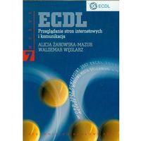 Informatyka, ECDL Moduł 7 Przeglądanie stron internetowych i komunikacja (opr. miękka)