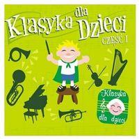 Bajki i piosenki, Różni Wykonawcy - Klasyka Dla Dzieci Cz.1
