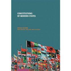 Constitutions of modern states - maciej serowaniec, marcin dorochowicz, jakub zemła (pdf)