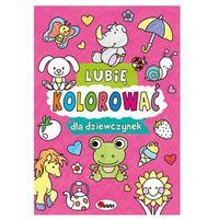 Książki dla dzieci, Lubię kolorować dla dziewczynek (opr. miękka)
