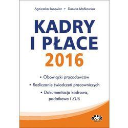 Kadry i płace 2016 (opr. miękka)
