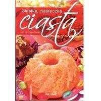 Książki kulinarne i przepisy, Ciasta, ciastka, ciasteczka (opr. twarda)