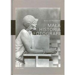 Mała historia fotografii (opr. twarda)