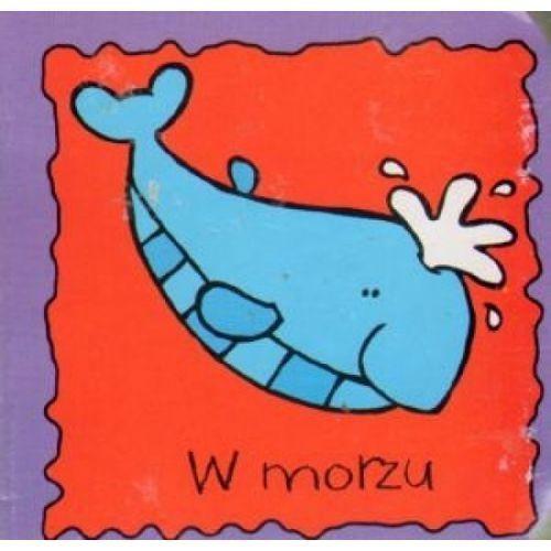 Książki dla dzieci, W morzu (opr. twarda)