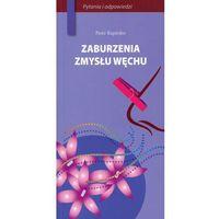 Książki medyczne, Zaburzenia zmysłu węchu (opr. miękka)