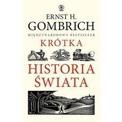 Krótka historia świata - Gombrich Ernst H. - książka (opr. broszurowa)