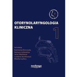 Otorynolaryngologia kliniczna Tom 1 (opr. twarda)