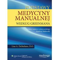 Książki o zdrowiu, medycynie i urodzie, Podstawy medycyny manualnej według Greenmana (opr. twarda)