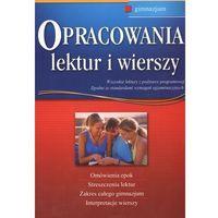 Literaturoznawstwo, Opracowania lektur i wierszy Gimnazjum (opr. miękka)