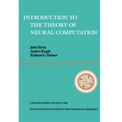 Introduction To The Theory Of Neural Computation Hertz, John A.; Krogh, Anders S.