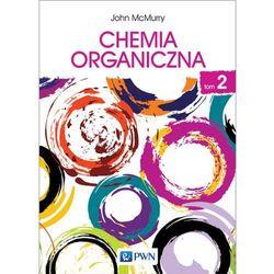 CHEMIA ORGANICZNA TOM 2 - JOHN MCMURRY (opr. miękka)