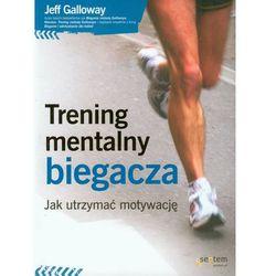 Trening Mentalny Biegacza (opr. miękka)