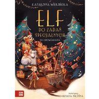 Literatura młodzieżowa, Elf do zadań specjalnych 24 opowiadania - katarzyna wierzbicka (opr. twarda)