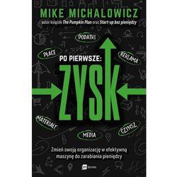 Po pierwsze: Zysk - Mike Michalowicz (MOBI)