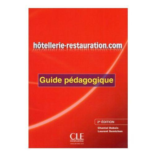 Książki do nauki języka, Hotellerie-Restauration.com Second Edition. Książka Nauczyciela (opr. miękka)