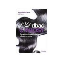 Książki medyczne, Jak dbać o włosy (opr. miękka)