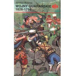 Wojny guarańskie 1628-1756 (opr. broszurowa)