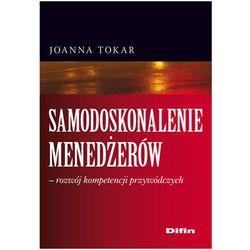 Samodoskonalenie menedżerów rozwój kompetencji przywódczych (opr. miękka)