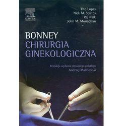 Chirurgia ginekologiczna. Bonney (opr. twarda)