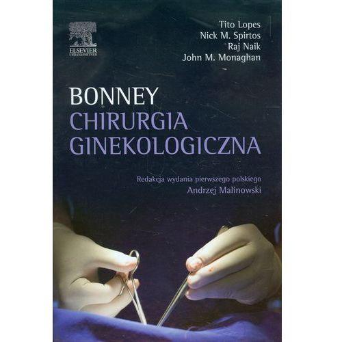 Książki medyczne, Chirurgia ginekologiczna. Bonney (opr. twarda)