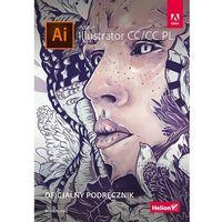 Informatyka, Adobe Illustrator CC/CC PL. Oficjalny podręcznik (opr. broszurowa)