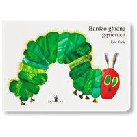 Książki dla dzieci, Bardzo głodna gąsienica (opr. kartonowa)