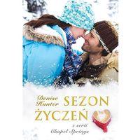 Literatura kobieca, obyczajowa, romanse, Sezon życzeń Chapel Springs 3 (opr. miękka)