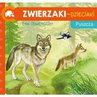 Książki dla dzieci, Zwierzaki-Dzieciaki. Puszcza (opr. twarda)