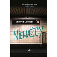 Poezja, Nieważcy - Valeria Luiselli (opr. miękka)
