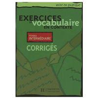 Książki do nauki języka, Exercices de Vocabulaire en Contexte interm rozwiązania (opr. miękka)
