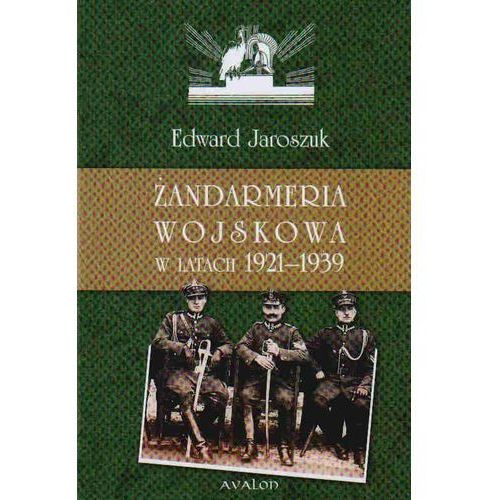 Historia, Żandarmeria wojskowa w latach 1921-1939 (opr. twarda)