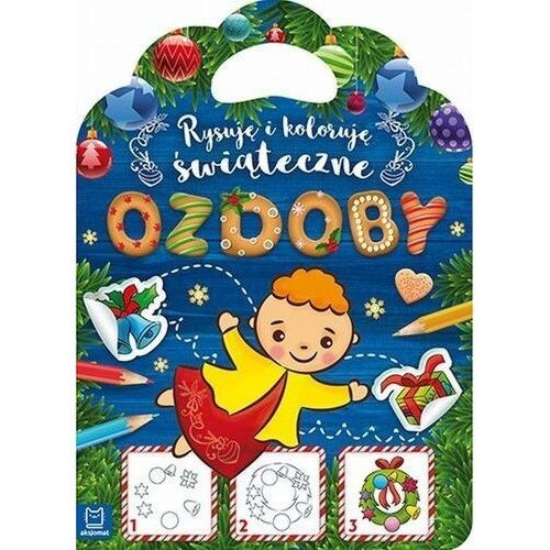 Kreatywne dla dzieci, Rysuję i koloruję świąteczne ozdoby