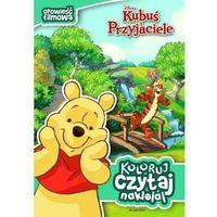 Książki dla dzieci, KUBUŚ PUCHATEK KOLORUJ CZYTAJ NAKLEJAJ (opr. miękka)
