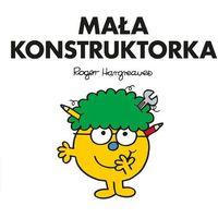 Książki dla dzieci, Mała Konstruktorka (opr. broszurowa)