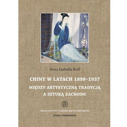 E-booki, Chiny w latach 1898 - 1937 - Anna Izabella Król (PDF)