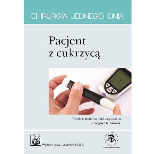 Książki medyczne, Pacjent z cukrzycą. Seria Chirurgia jednego dnia (opr. miękka)