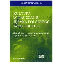 Kultura w nauczaniu j?zyka polskiego jako obcego (opr. miękka)