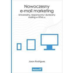 Nowoczesny e-mail marketing Uniwersalny responsywny i skuteczny mailing w HTML-u (opr. miękka)