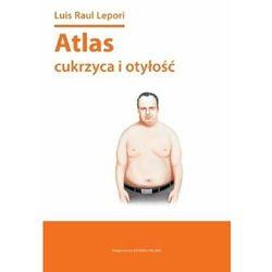 ATLAS CUKRZYCA I OTYŁOŚĆ (opr. miękka)