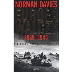 Europa walczy 1939-1945 Nie takie proste zwycięstwo (opr. twarda)