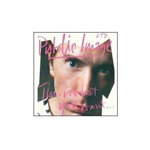 Pozostała muzyka rozrywkowa, This Is What You Want - Public Image Limited (Płyta CD)