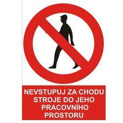 Zakaz wejścia do pomieszczenia roboczego urządzenia w trakcie jego pracy