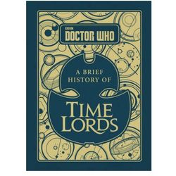 Doctor Who: A Brief History Of Time Lords (opr. twarda)