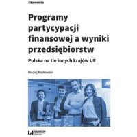 Biblioteka biznesu, Programy partycypacji finansowej a wyniki przedsiębiorstw (opr. broszurowa)