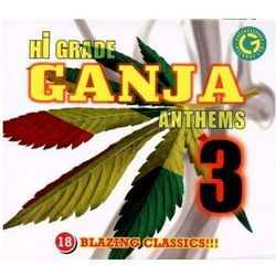 Hi Grade Ganja Anthems 3 - Różni Wykonawcy (Płyta CD)